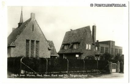 ansichtkaart: Ubach over Worms, Ned. Herv. Kerk met Terpstraschool